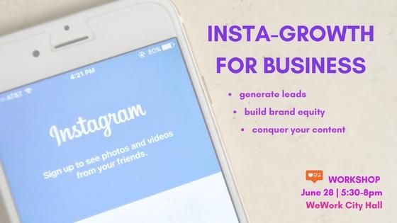 Instagram Growth For Business Workshop - June 28